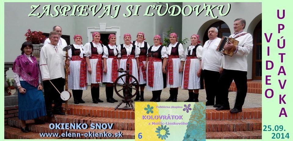 06_Zaspievaj si ľudovku_video-upútavka_KOLOVRÁTOK_Melčice-Lieskové_EW