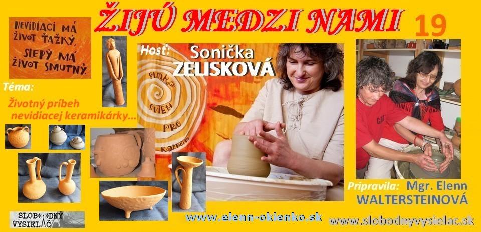 Ziju medzi nami c.19_Sonicka Zeliskova_Dubnica nad Vahom _EW