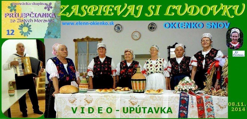 12_Zaspievaj si ľudovku_video-upútavka_PRÍLEPČIANKA_Zlaté Moravce_EW