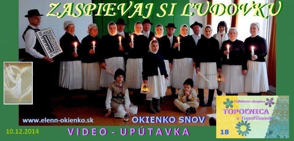 18_Zaspievaj si ľudovku_video-upútavka_TOPOĽNICA_Topoľčianky_EW