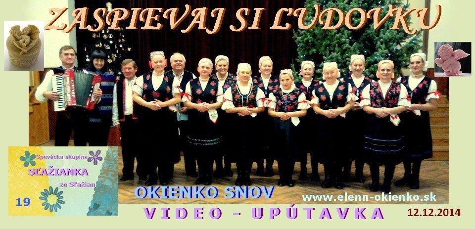 19_Zaspievaj si ľudovku_video-upútavka_SĽAŽIANKA_Sľažany_EW