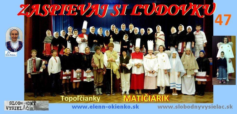 Zaspievaj si ludovku c.47_Maticiarik_Topolcianky_EW