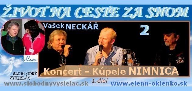 Zivot na ceste za snom c.2_Koncert-Kupele Nimnica-1_EW