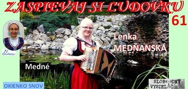 Zaspievaj si ludovku c.61_Lenka Mednanska_Medne_EW