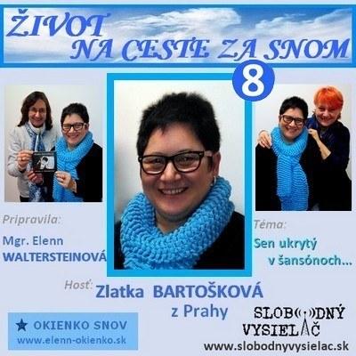 Zivot na ceste za snom c.08_Zlatka Bartoskova_Praha_EW