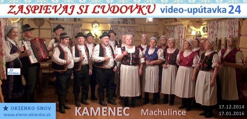 24_Zaspievaj si ľudovku_video-upútavka_KAMENEC_Machulince_EW