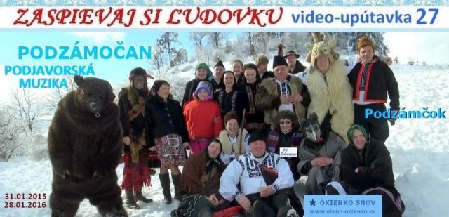 27_Zaspievaj si ľudovku_video-upútavka_PODZÁMOČAN_Podzámčok_PODJAVORSKÁ MUZIKA_EW
