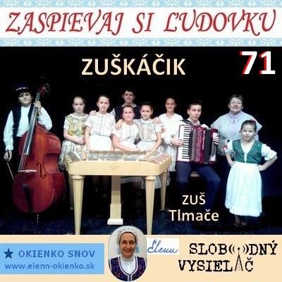 Zaspievaj si ludovku 71_Zuskacik_Tlmace_EW