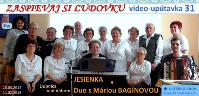 31_Zaspievaj si ľudovku_video-upútavka_Jesienka a Duo s Máriou Bagínovou_Dubnica nad Váhom_EW
