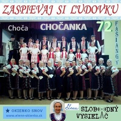 Zaspievaj si ludovku 72_Chocanka_Choca_10-02-2016_EW