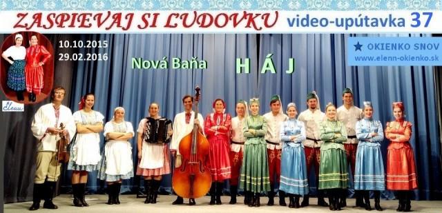 37_Zaspievaj si ľudovku_video-upútavka_HÁJ_Nová Baňa_EW