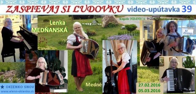 39_Zaspievaj si ľudovku_video-upútavka_Lenka MEDŇANSKÁ_Medné_EW