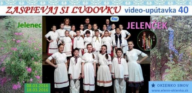 40_Zaspievaj si ľudovku_video-upútavka_DFS JELENČEK_Jelenec_EW