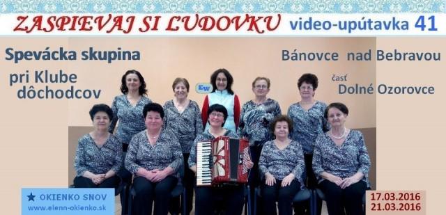 41_Zaspievaj si ľudovku_video-upútavka_SSk pri Klube dôchodcov_Bánovce nad Bebravou_EW