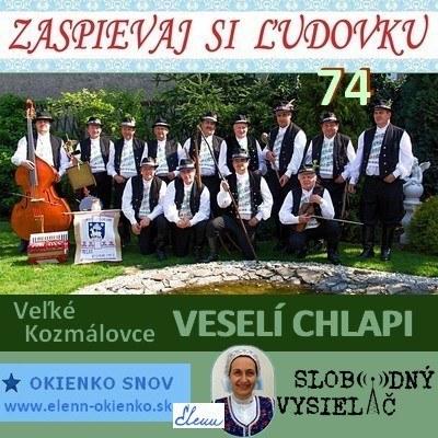 Zaspievaj si ludovku 74_Veseli chlapi_Velke Kozmalovce_09-03-2016_EW