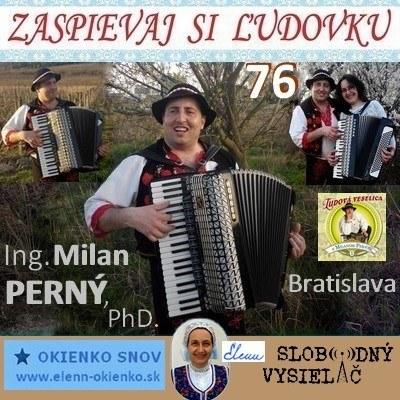 Zaspievaj si ludovku 76_Ing. Milan Perny, PhD._Bratislava_06-04-2016_EW