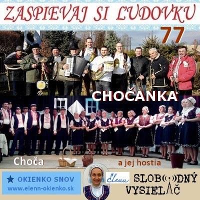 Zaspievaj si ludovku 77_Chocanka a jej hostia_Choca_EW