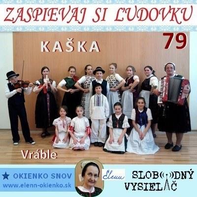 Zaspievaj si ludovku 79_Kaška_Vráble_01-06-2016_EW