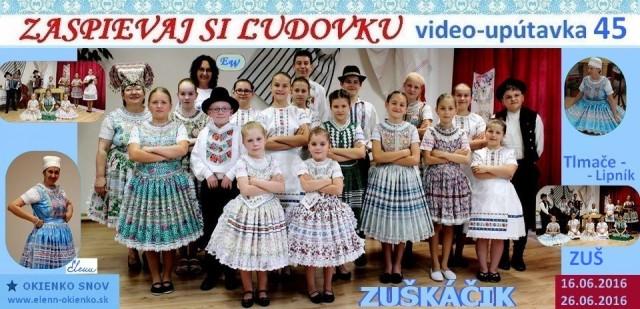 45_Zaspievaj si ľudovku_video-upútavka_Zuškáčik_ZUŠ Tlmače_EW