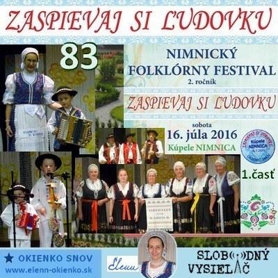Zaspievaj si ludovku 83_Nimnicky folklorny festival-2.roc._Kupele Nimnica_03-08-2016_1_EW