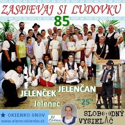 Zaspievaj si ludovku 85_Jelencek a Jelencan_Jelenec_31-08-2016_EW